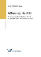 Affirming identity. The romanian greek-catholic church at the time of the first vatican council