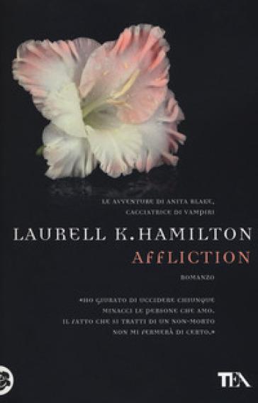 Affliction - Laurell K. Hamilton |
