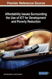 Affordability Issues Surrounding the Use of ICT for Development and Poverty Reduction