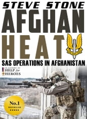 Afghan Heat: SAS Operations in Afghanistan