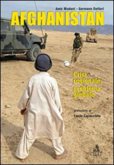 Afghanistan. Crisi regionale, problema locale