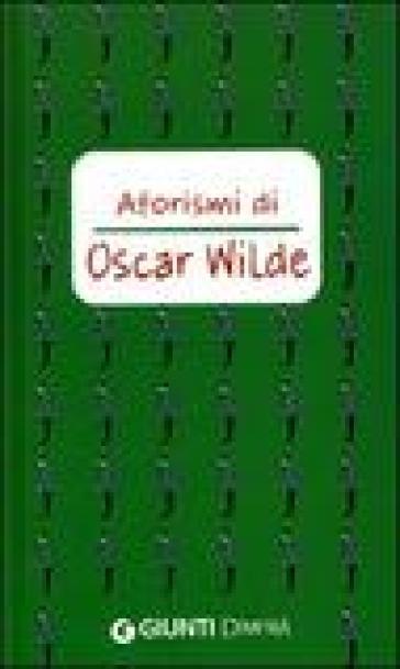Aforismi - Oscar Wilde |