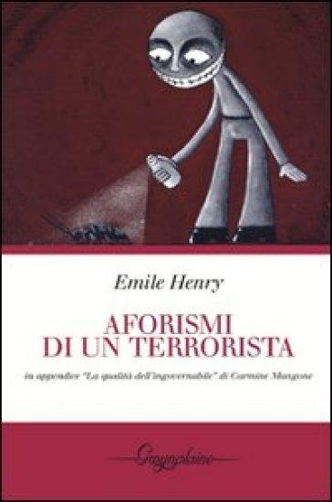 Aforismi di un terrorista - Emile Henry | Rochesterscifianimecon.com