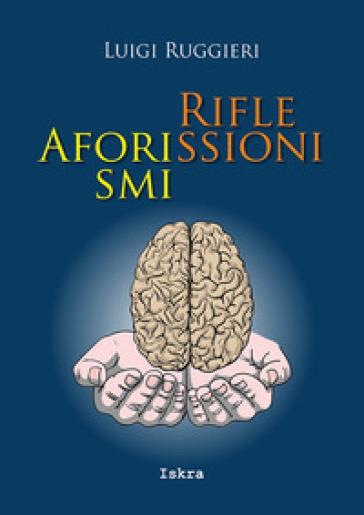 Aforismi riflessioni - Luigi Ruggieri | Kritjur.org