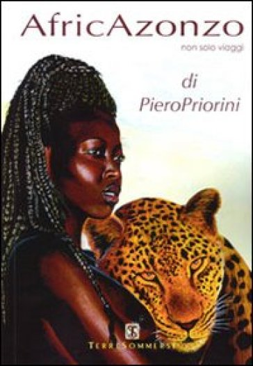 AfricAzonzo. Non solo viaggi - Piero Priorini   Rochesterscifianimecon.com