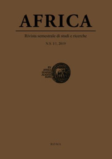 Africa. Rivista semestrale di studi e ricerche. Nuova serie (2019). 1/1.