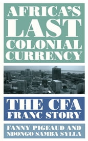 Africa s Last Colonial Currency