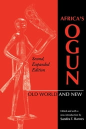 Africa s Ogun, Second, Expanded Edition