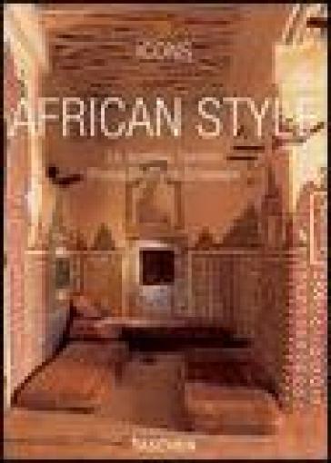 African style. Ediz. italiana, spagnola e portoghese - Christiane Reiter | Rochesterscifianimecon.com