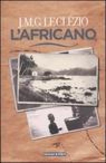 Africano (L') - Jean-Marie Gustave Le Clézio   Jonathanterrington.com