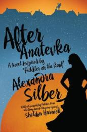 After Anatevka - A Novel Inspired by  Fiddler on the Roof