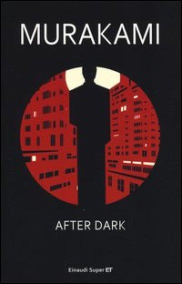 After dark - Haruki Murakami | Kritjur.org