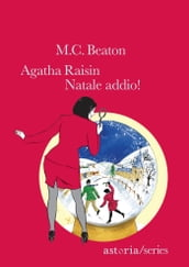 Agatha Raisin - Natale addio!