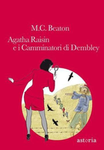 Agatha Raisin e i camminatori di Dembley