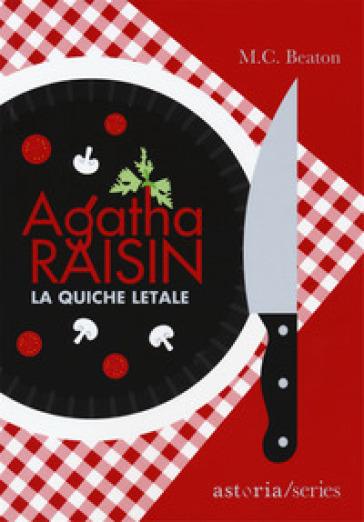 Agatha Raisin e la quiche letale - M. C. Beaton pdf epub