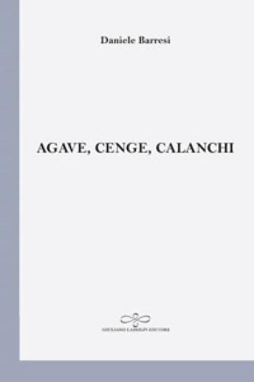Agave, cenge, calanchi - Daniele Barresi   Jonathanterrington.com