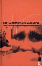 Age, Narrative and Migration
