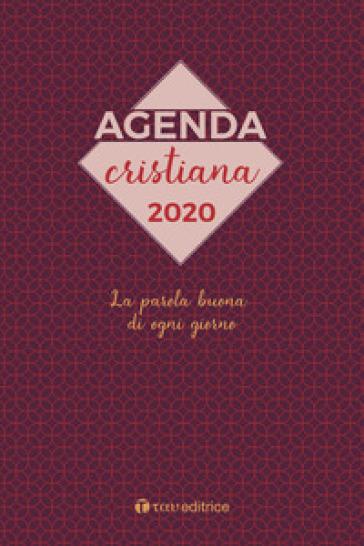 Agenda Cristiana 2020. La parola buona di ogni giorno