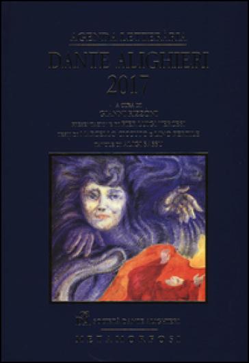 Agenda letteraria Dante Alighieri 2017 - G. Rizzoni |