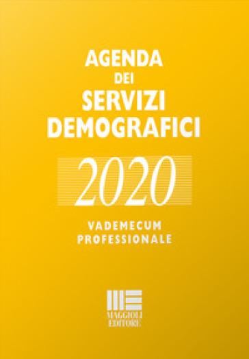 Agenda dei servizi demografici 2020. Vademecum professionale. Con USB Flash Drive - Romano Minardi | Thecosgala.com
