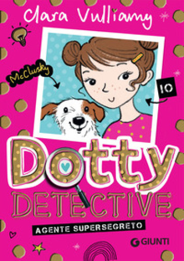 Agente supersegreto. Dotty detective - Clara Vulliamy |