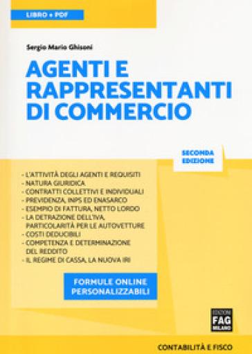 Agenti e rappresentanti di commercio. Con Contenuto digitale per download e accesso on line