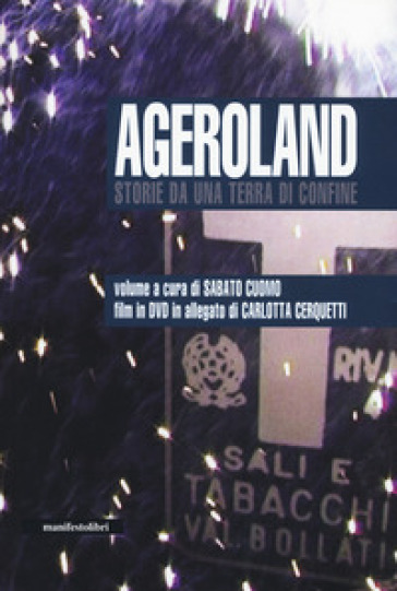 Ageroland. Storie da una terra di confine. Con DVD video - S. Cuomo | Kritjur.org