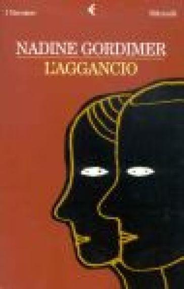 Aggancio (L') - Nadine Gordimer |