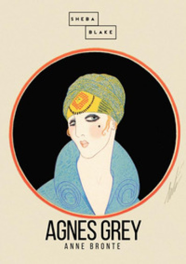 Agnes Grey. Ediz. inglese - Anne Bronte |