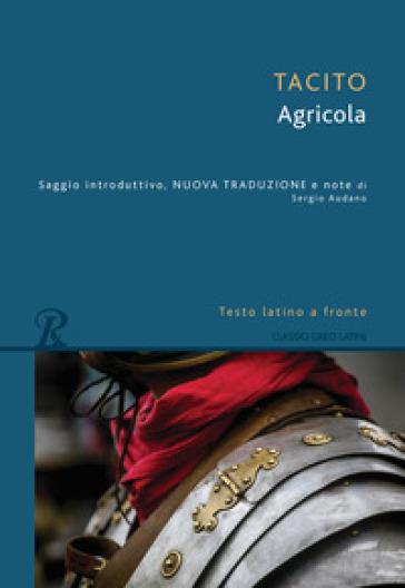 Agricola. Testo latino a fronte - Publio Cornelio Tacito pdf epub