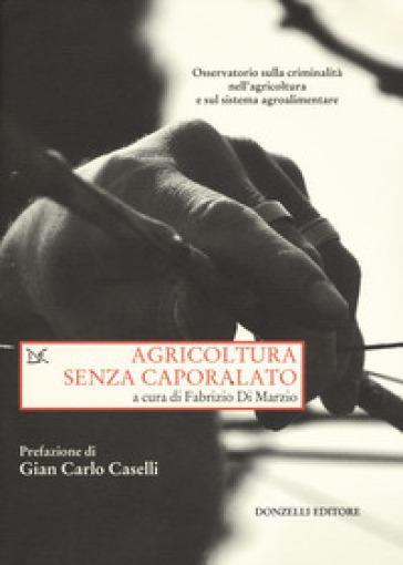 Agricoltura senza caporalato - F. Di Marzio |