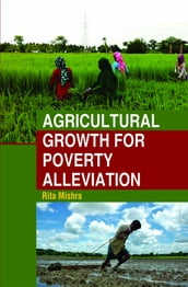 Agricultural Growth for Poverty Alleviation