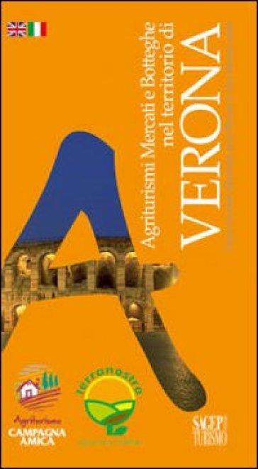 Agriturismi mercati e botteghe nel territorio di Verona