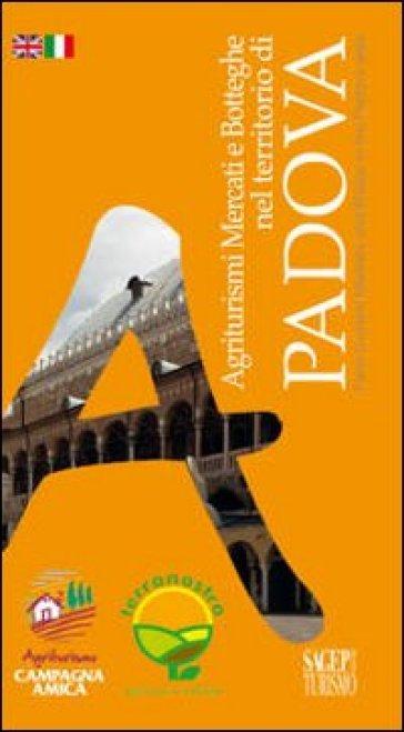 Agriturismi mercati e botteghe nel territorio di Padova