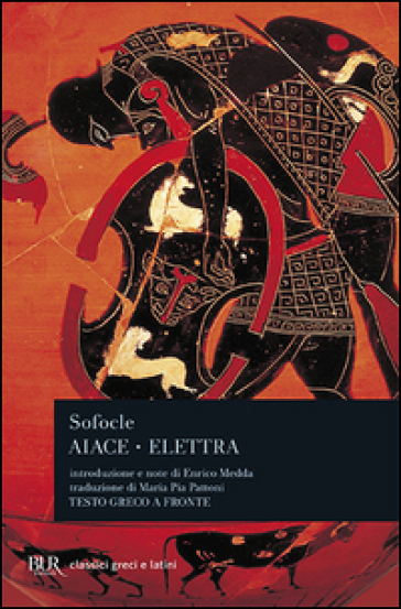 Aiace-Elettra - Sofocle |