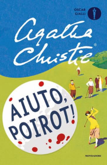 Aiuto, Poirot! - Agatha Christie   Rochesterscifianimecon.com