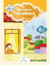 Akif Learns About Iman - Believing in the Angels