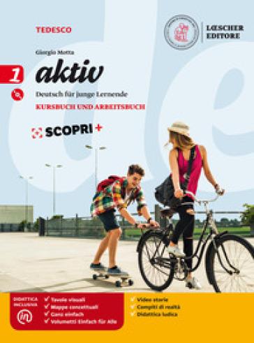 Aktiv. Kursbuch und Arbeitsbuch. Per la Scuola media. Con e-book. Con espansione online. Con CD-Audio. 1.
