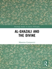 Al-Ghazali and the Divine