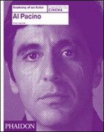 Al Pacino. Anatomy of an actor