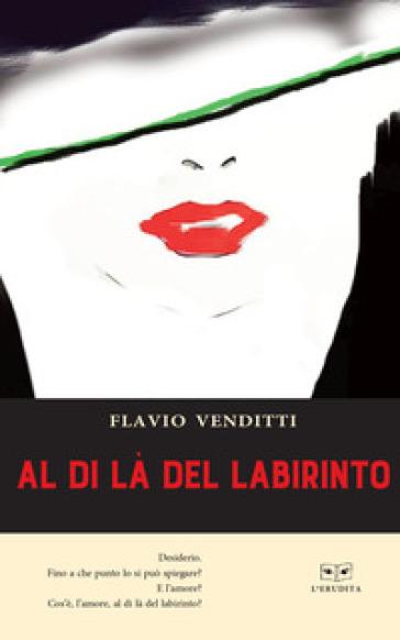 Al di là del labirinto - Flavio Venditti | Kritjur.org