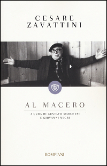 Al macero - Cesare Zavattini  