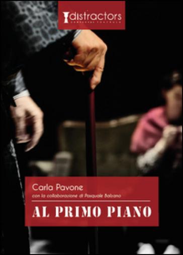 Al primo piano - Pasquale Balzano |