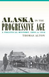 Alaska in the Progressive Age