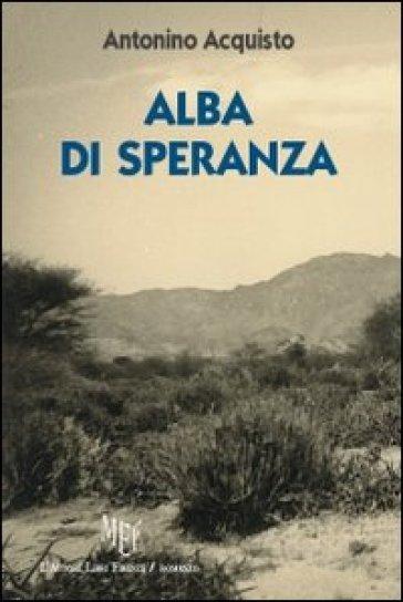 Alba di speranza - Antonino Acquisto   Kritjur.org