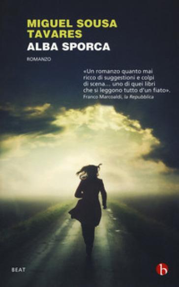 Alba sporca - Miguel Sousa Tavares |