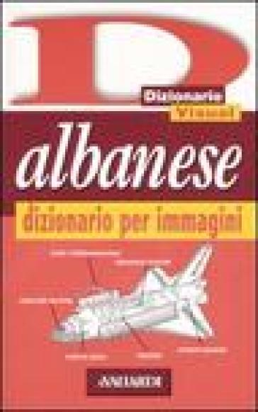 Albanese. Dizionario per immagini - Alberto Spagnoli pdf epub