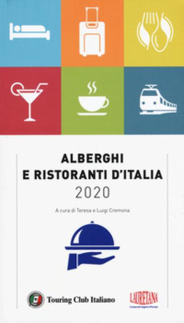 Alberghi e ristoranti d'Italia 2020 - Teresa Cremona |