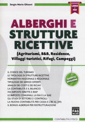 Alberghi e strutture ricettive. Con Contenuto digitale (fornito elettronicamente) - Sergio Mario Ghisoni  