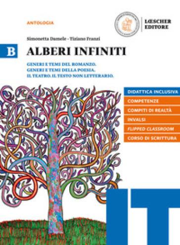 Alberi infiniti. Per le Scuole superiori. Con e-book. Con espansione online. B. - Simonetta Damele |